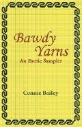Bawdy Yarns: An Erotica Sampler