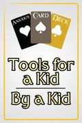 Anxious Card Deck : Tools for a Kid - by a Kid