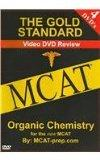 The Gold Standard Video MCAT Organic Chemistry: Science Review