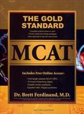 The Gold Standard MCAT [With Online Practice MCAT CBTs]