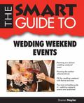 Smart Guide to Wedding Weekend Events