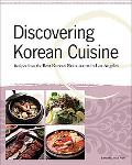 Discovering Korean Cuisine Recipes from the Best Korean Restaurants in Los Angeles