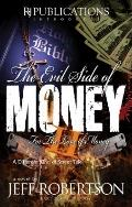 Evil Side of Money II: Love and Murder