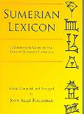 Sumerian Lexicon A Dictionary Guide to the Ancient Sumerian Language