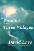 Parable of the Three Villages