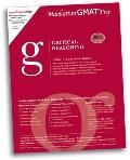 Critical Reasoning GMAT Preparation Guide, 2007 Edition