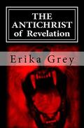 The Antichrist of Revelation: 666