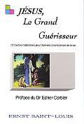 Jesus, Le Grand Geurisseur