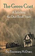 Green Coat: A Tale from the Dust Bowl Years