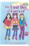 The First Day of Forever (Friends Forever Girls Collection)