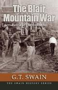 The Blair Mountain War