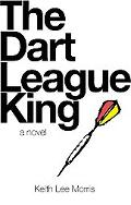 The Dart League King: A Novel