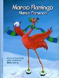 Marco Flamingo/Marco Flamenco
