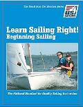 Learn Sailing Right! Beginner Sailing