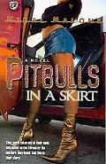 Pitbulls in a Skirt