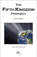 The Fifth Kingdom Prophecy