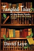 Tangled Tales of the Book Trade: Or the Mystery of the Missing Century