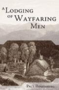 A Lodging of Wayfaring Men