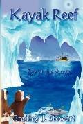 Kayak Reef: Eye of the Arctic