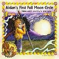 Aidan's First Full Moon Circle