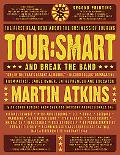Tour: Smart: And Break the Band