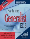 Pass the TExES Generalist EC6 #191 with CD, First Edition