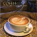 Coffee 2009 Calendar: The World's Great Recipes, Stories and Histories