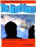 Jihad Germ : A Novel of National Security