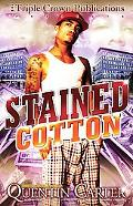 Stained Cotton