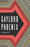 Gaylord Phoenix