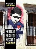 Protest Graffiti Mexico: Oaxaca