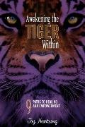 Awakening the Tiger Within