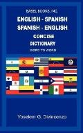 ENGLISH-SPANISH/SPANISH-ENGLISH CONCISE DICTIONARY- WORD TO WORD