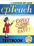 2009 Cpteach Expert Coding Made Easy! Textbook