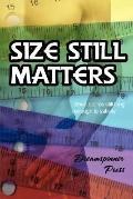 Size Still Matters