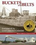 Buckets and Belts : The Evolution of Great Lakes Self-Unloaders