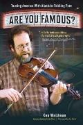 Are You Famous?: Touring America with Alaska's Fiddling Poet
