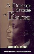 A Darker Shade of Brown