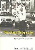 This Crazy Thing Called Life: Australian Jewish Autobiography