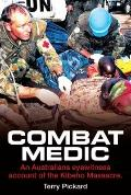Combat Medic: An eyewitness account of the Kibeho Massacre