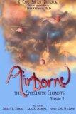 Airborne: The Speculative Elements (Volume 2)