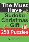 The Must Have Sudoku Christmas Gift: The ideal holiday gift or stocking filler for the Sudok...