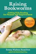 Raising Bookworms: Getting Kids Reading for Pleasure and Empowerment