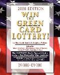 Win the Green Card Lottery! the Complete Do-It-Yourself Guide to the USA Diversity Visa Lott...