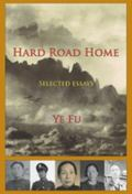Hard Road Home : Selected Essays