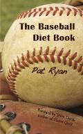 The Baseball Diet Book