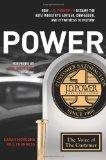POWER: How J.D. Power III Became the Auto Industry's Adviser, Confessor, and Eyewitness to H...