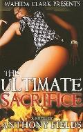 The Ultimate Sacrifice (Wahida Clark Presents Publishing)