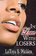 In Love With Losers (Peace In The Storm Publishing Presents)
