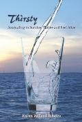 Thirsty : Journaling to Survive, Thrive, and Feel Alive